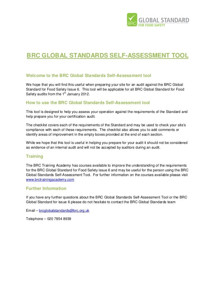 BRC GLOBAL STANDARDS SELF-ASSESSMENT TOOLWelcome to the BRC Global Standards Self-Assessment toolWe hope that you will fin...