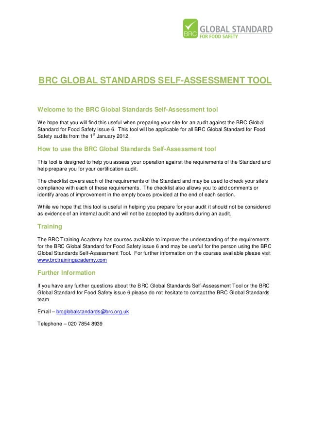 BRC GLOBAL STANDARDS SELF-ASSESSMENT TOOL Welcome to the BRC Global Standards Self-Assessment tool We hope that you will f...