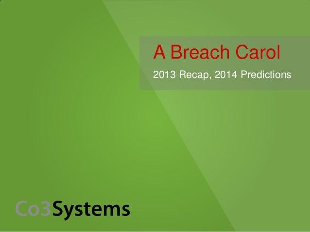 A Breach Carol: 2013 Review, 2014 Predictions