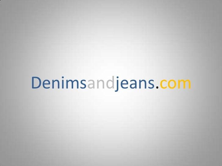 Denimsandjeans.com<br />