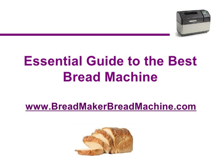 Bread Machine Guide