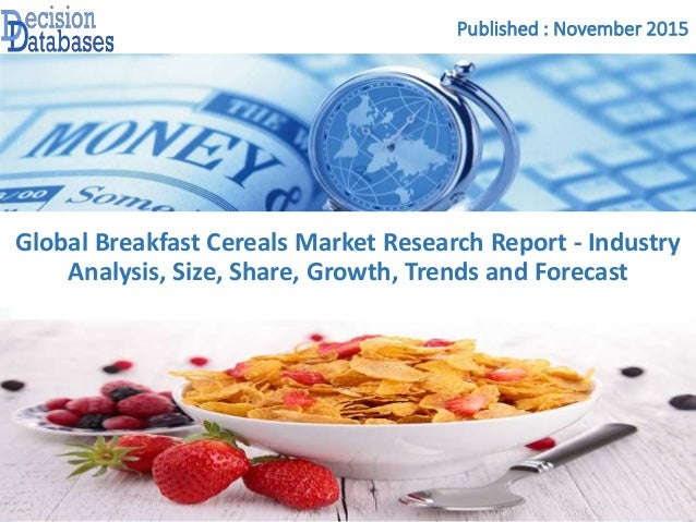 breakfast cereals market global industry The global breakfast food market is segmented into breakfast cereals, beverages,  snack bars, ready meals and others the largest share of breakfast food.
