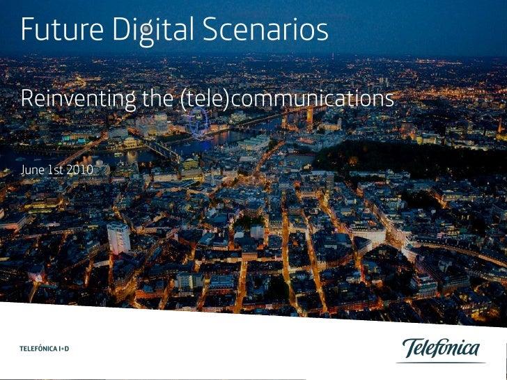 Future Digital Scenarios