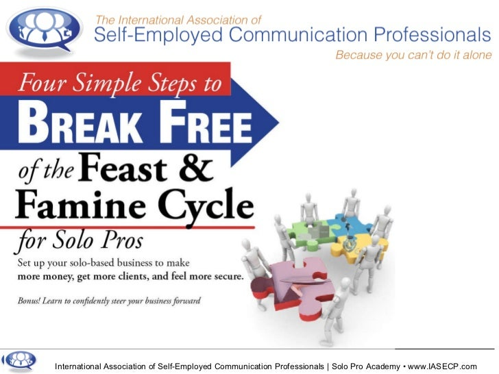 International Association of Self-Employed Communication Professionals | Solo Pro Academy • www.IASECP.com