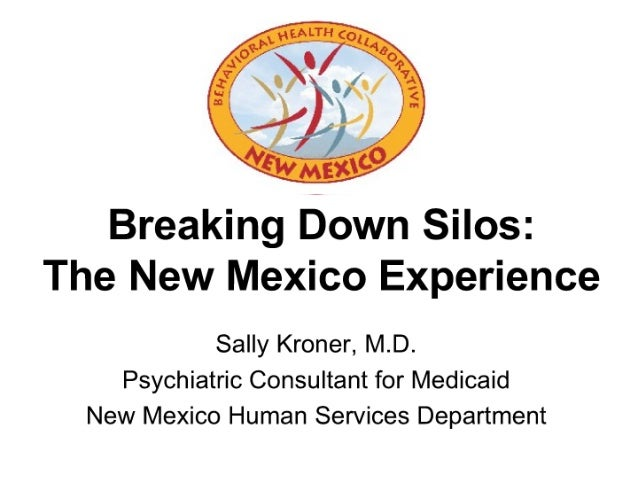 Breaking Down Silos: The New Mexico Experience