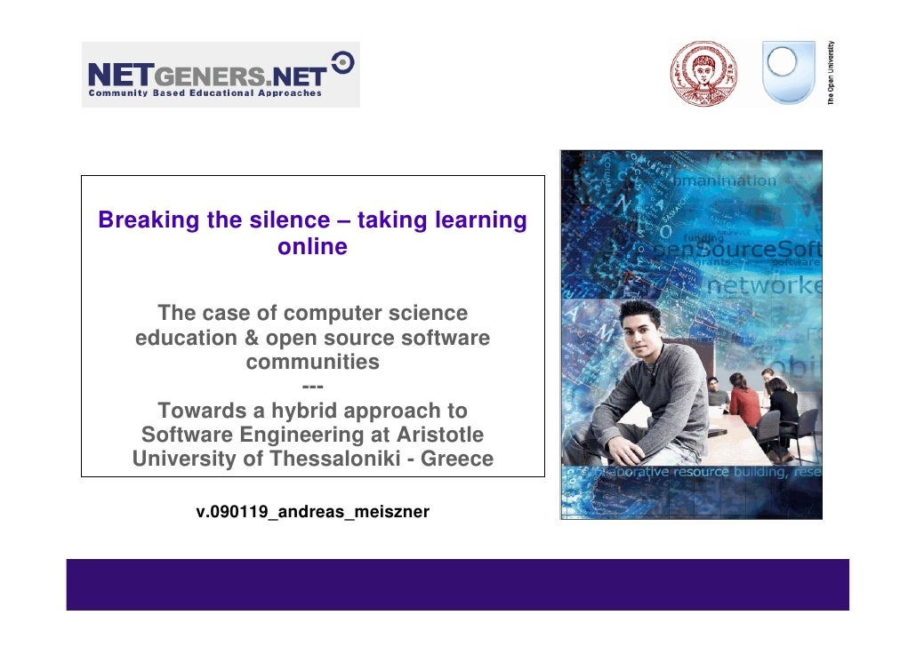 Breaking the silence – taking learning                 online       The case of computer science    education & open sourc...