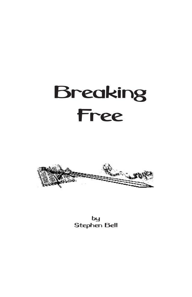 Breaking Free - Stephen Bell