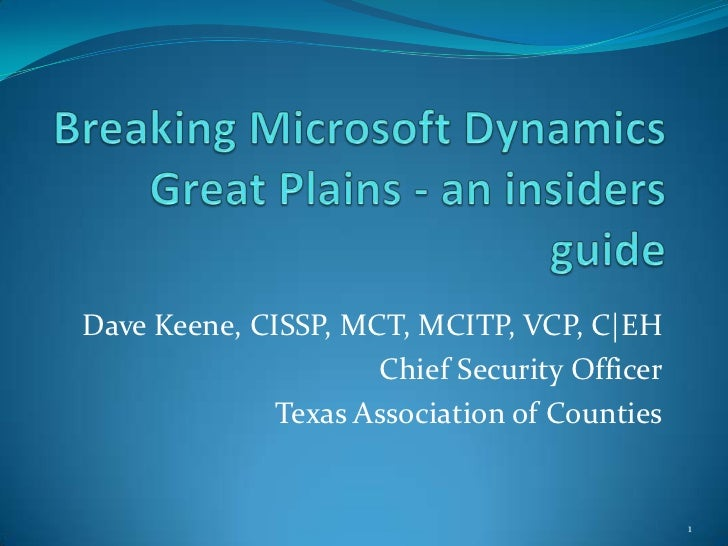 Dave Keene, CISSP, MCT, MCITP, VCP, C|EH                     Chief Security Officer              Texas Association of Coun...
