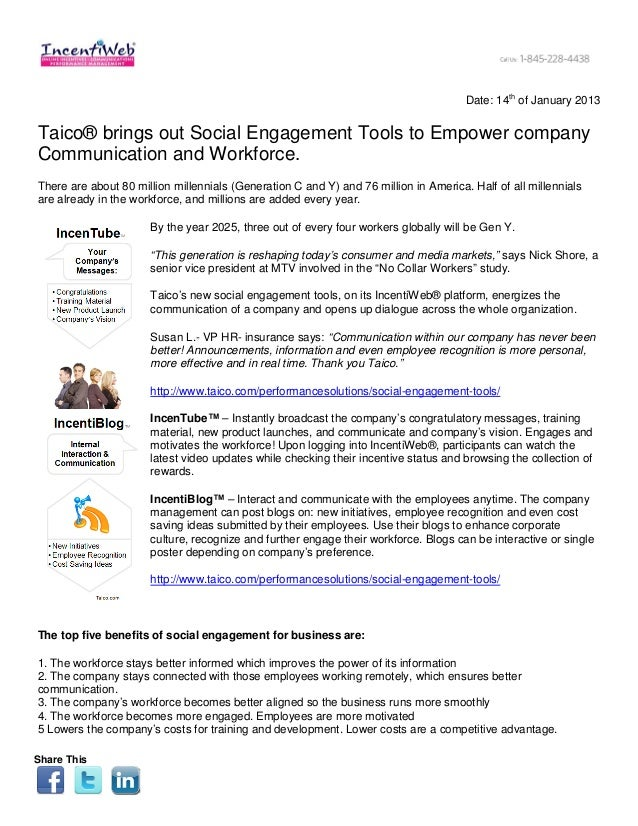 Date: 14th of January 2013Taico® brings out Social Engagement Tools to Empower companyCommunication and Workforce.There ar...