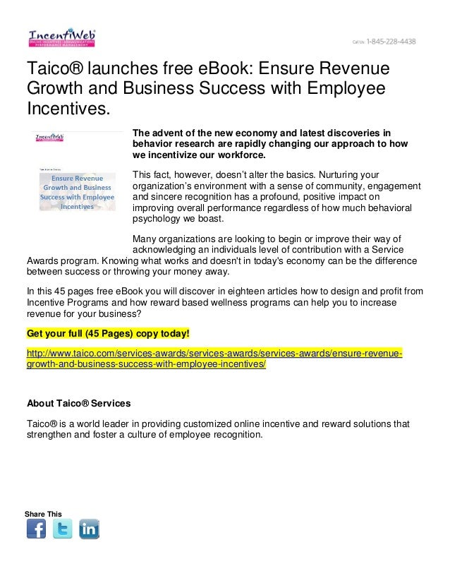 Taico® launches free eBook: Ensure RevenueGrowth and Business Success with EmployeeIncentives.The advent of the new econom...
