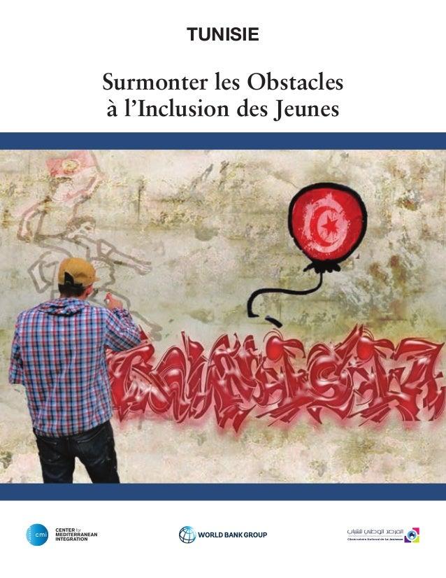 TUNISIE  Surmonter les Obstacles  à l'Inclusion des Jeunes  # 13235B  # 39A9DC  # 622181  # E41270  # DFDB00