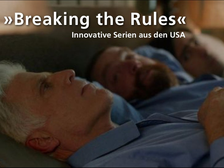 »Breaking the Rules«       Innovative Serien aus den USA