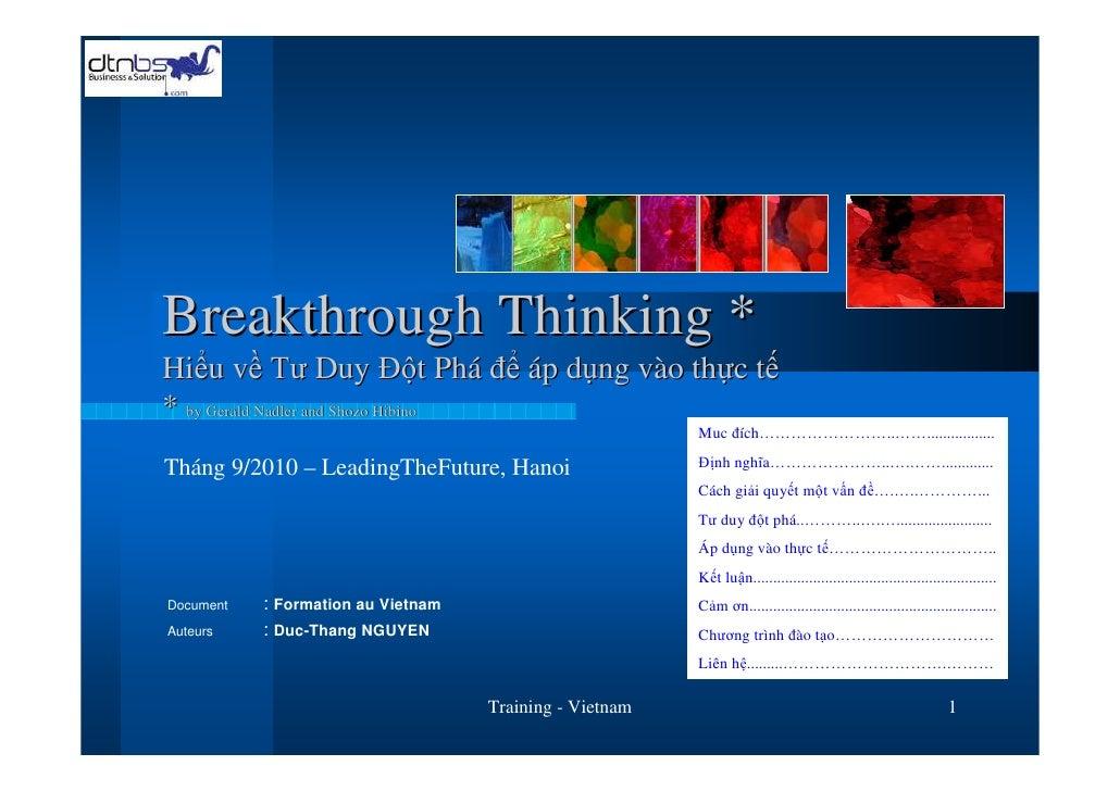 Breakthrough Thinking * Hiểu về Tư Duy Đột Phá để áp dụng vào thực tế * by Gerald Nadler and Shozo Hibino                 ...