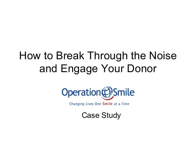 How to Break through the Noise and Engage Your Donor- Part I - OSI Case Study