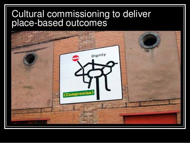 Cultural commissioning to deliver place-based outcomes