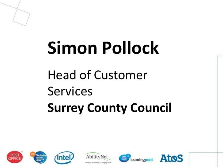 Simon PollockHead of CustomerServicesSurrey County Council