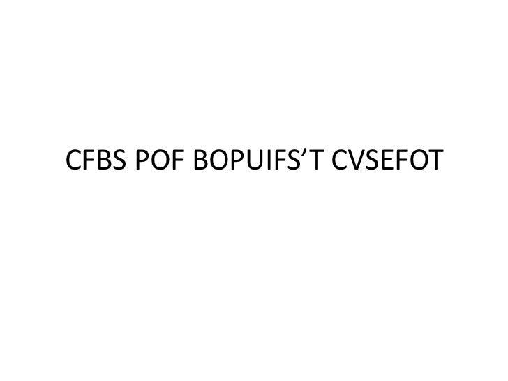 CFBS POF BOPUIFS'T CVSEFOT