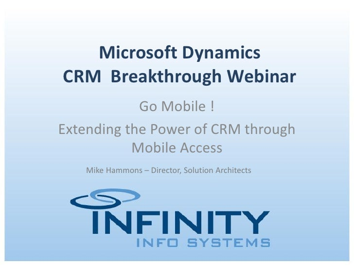 Microsoft Dynamics Breakthrough Webinar Series: Go Mobile!