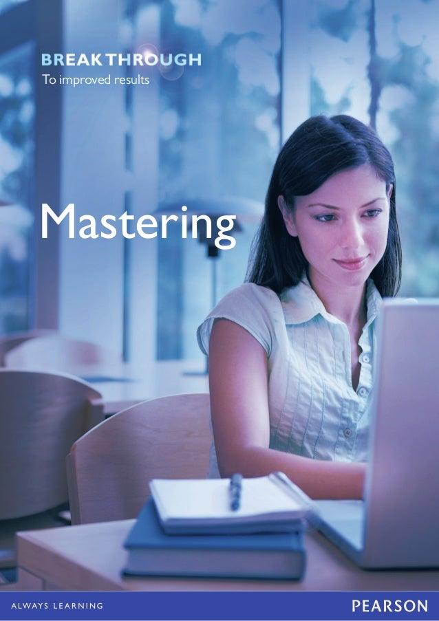 MasteringMasteringTo improved results