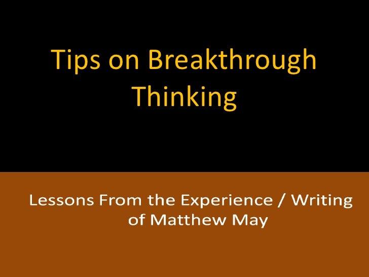 Breakthrough Thinking on Creativity and Innovation