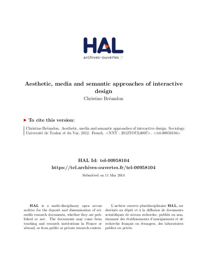 Aesthetic, media and semantic approaches of interactive  design  Christine Breandon  To cite this version:  Christine Brea...