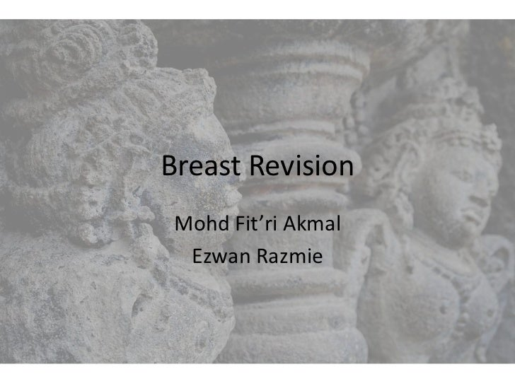 Breast Revision Mohd Fit'ri Akmal  Ezwan Razmie