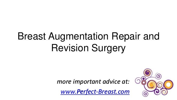 Breast Augmentation Repair and Revision Surgery