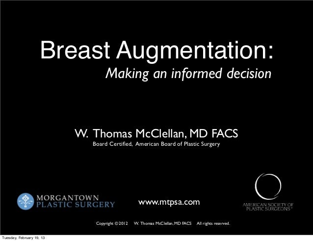 Breast Augmentation / Breast Implants : An Informed Consent Presentation