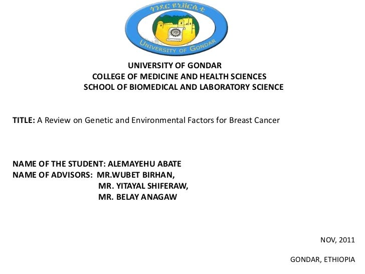 UNIVERSITY OF GONDAR                    COLLEGE OF MEDICINE AND HEALTH SCIENCES                  SCHOOL OF BIOMEDICAL AND ...