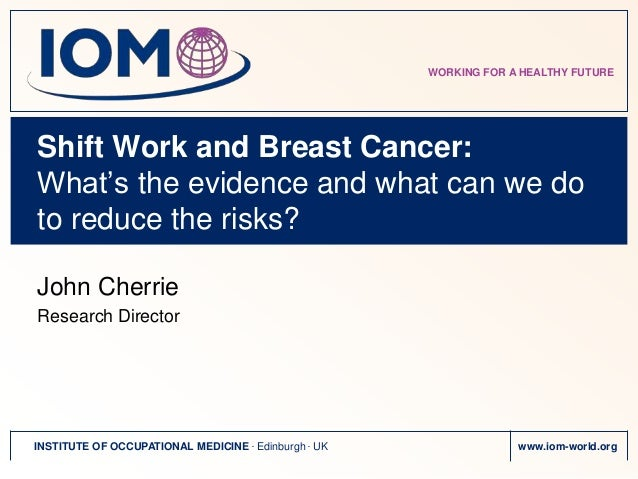 Breast cancer and shift work