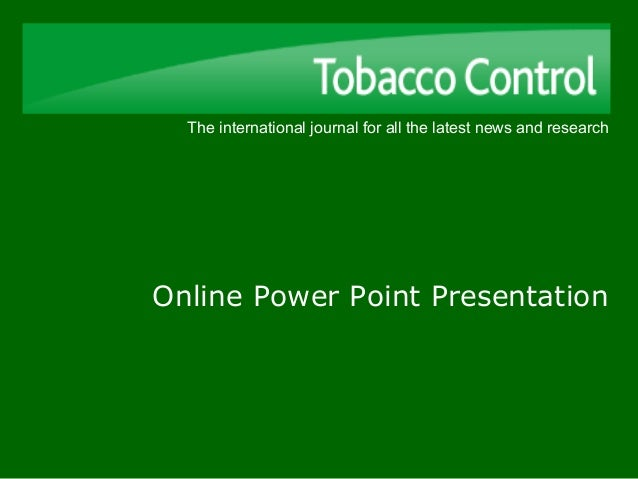 The international journal for all the latest news and research Online Power Point Presentation