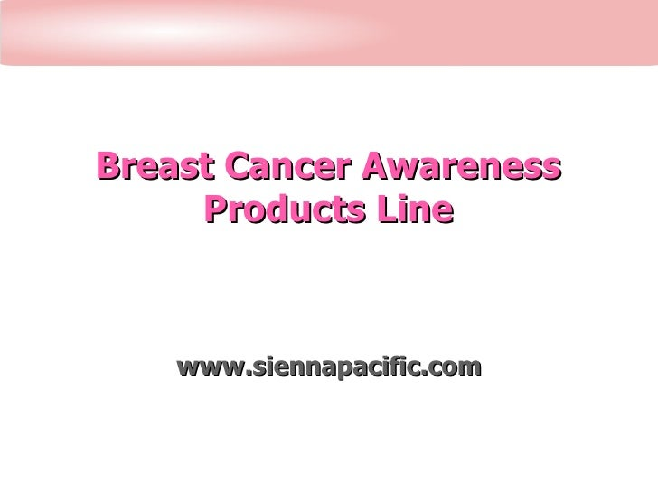 Breast Cancer Awareness Products Line www.siennapacific.com