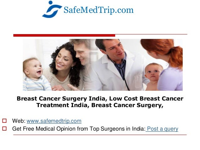 Breast Cancer Hospitals in India Most Advanced Breast Cancer Treatment at World-class Hospitals in India