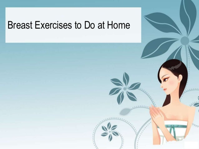 Breast Exercises to Do at Home