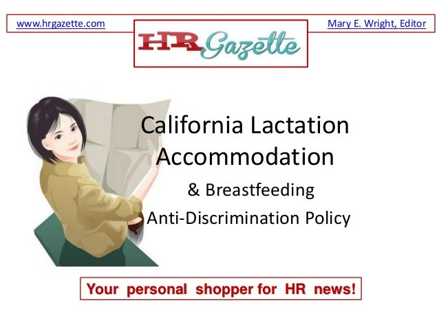 www.hrgazette.com                          Mary E. Wright, Editor                    California Lactation                 ...