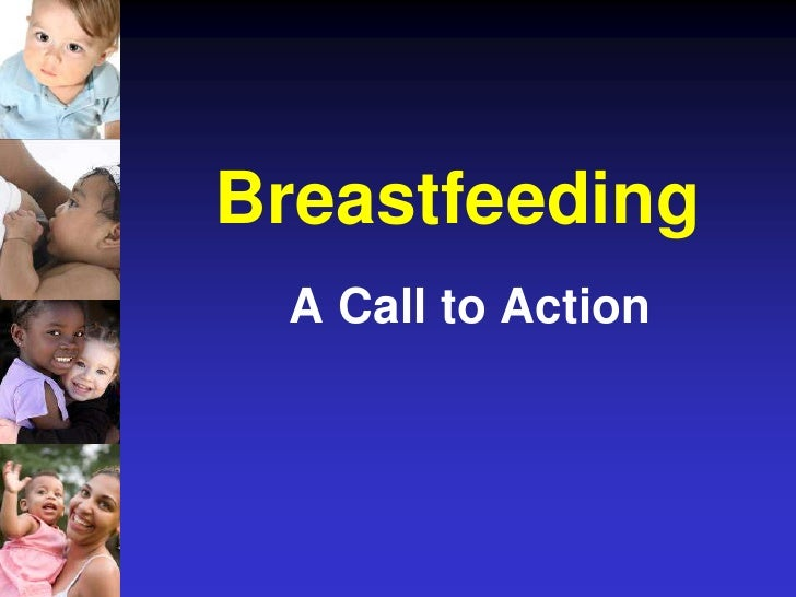 Breastfeeding:  A Call to Action