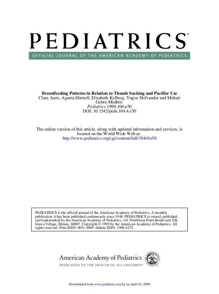 Breastfeeding Patterns in Relation to Thumb Sucking and Pacifier Use   Clara Aarts, Agneta Hörnell, Elisabeth Kylberg, Yng...