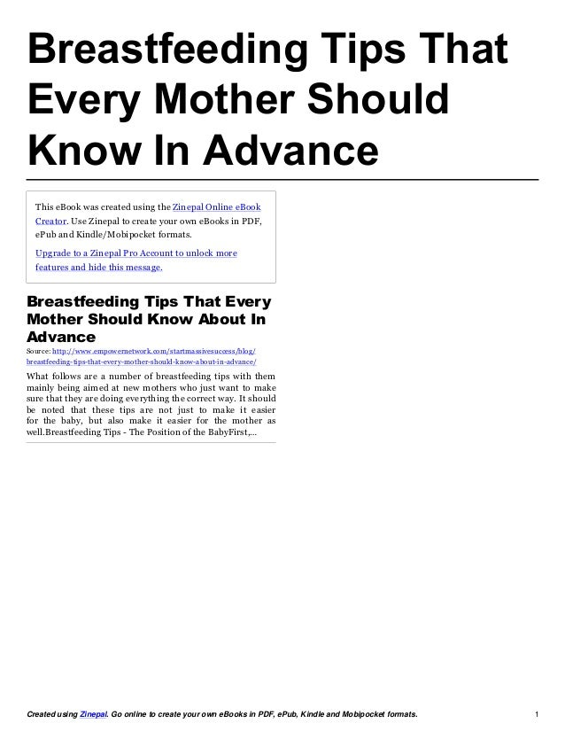 Breastfeeding Tips ThatEvery Mother ShouldKnow In Advance  This eBook was created using the Zinepal Online eBook  Creator....