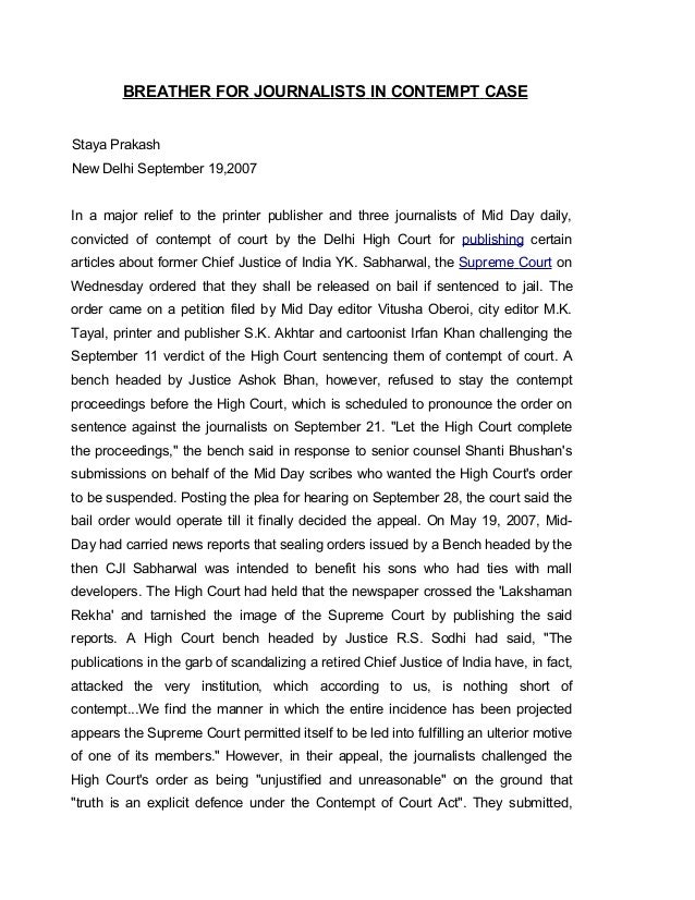 BREATHER FOR JOURNALISTS IN CONTEMPT CASEStaya PrakashNew Delhi September 19,2007In a major relief to the printer publishe...