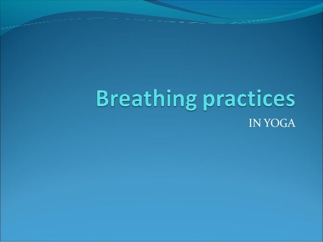 Breathing practices1