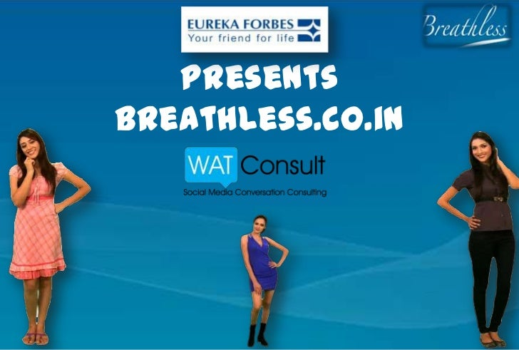 Breathless case study by Eureka Forbes