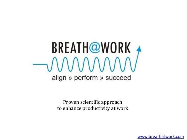 A revolutionary new programto enhance productivity at work