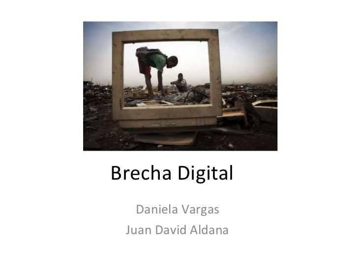 Brecha Digital Daniela Vargas Juan David Aldana