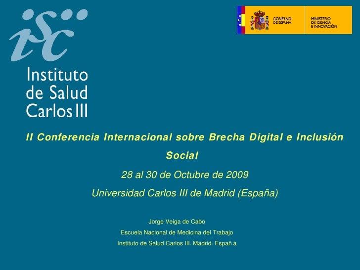 II Conferencia Internacional sobre Brecha Digital e Inclusión                                   Social                  2...