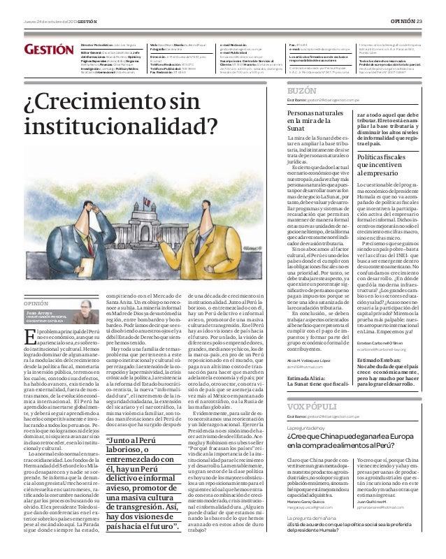 OPINIÓN 23  Jueves 24 de octubre del 2013 GESTIÓN  Director Periodístico: Julio Lira Segura Editor General : Oscar Gonzále...