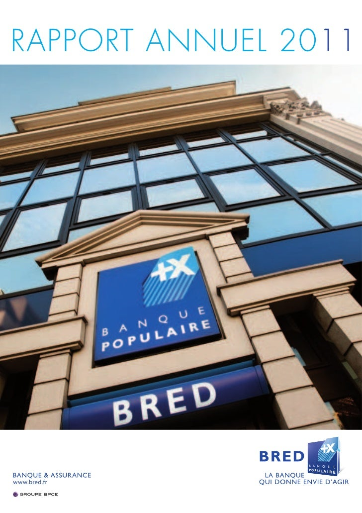Bred Banque Populaire : Rapport Annuel 2011