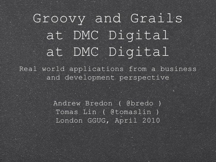 Grails at DMC Digital