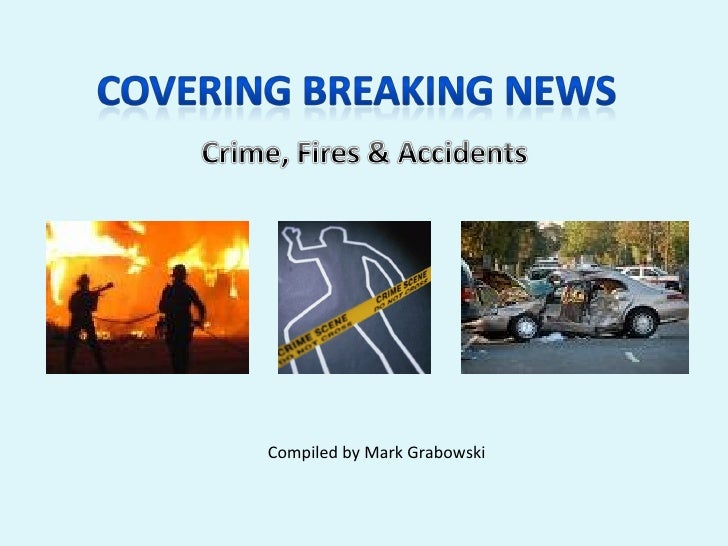 Covering Breaking News