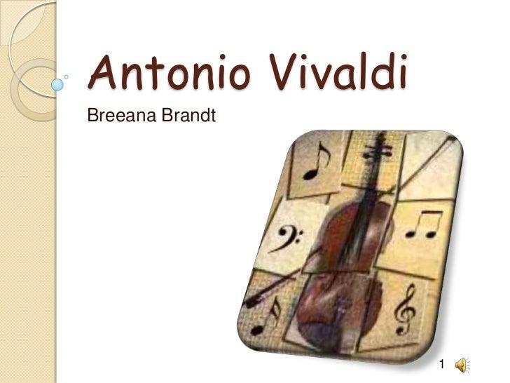 Antonio Vivaldi<br />Breeana Brandt<br />1<br />