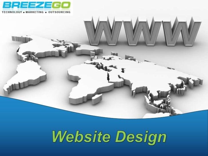 Website Design<br />www.BreezeGo.com<br />